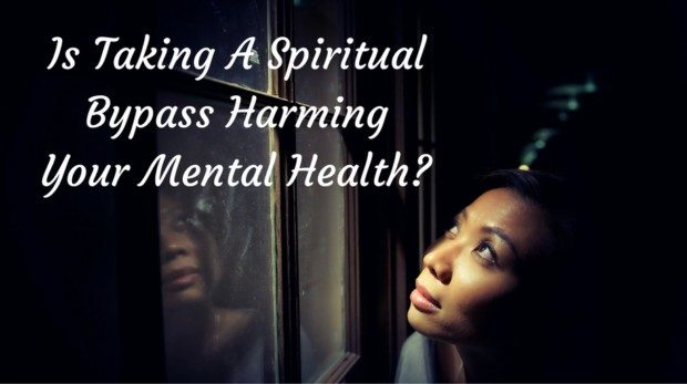 is-taking-a-spiritual-bypass-harming-your-mental-health-1