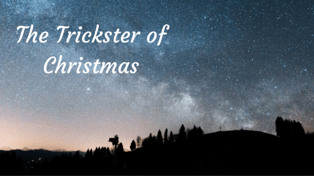 The Trickster of Christmas