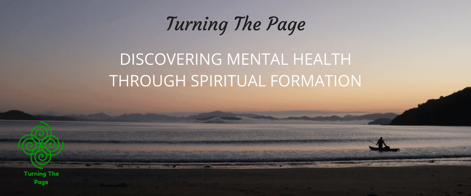 Discovering Mental Health Through Spiritual Formation