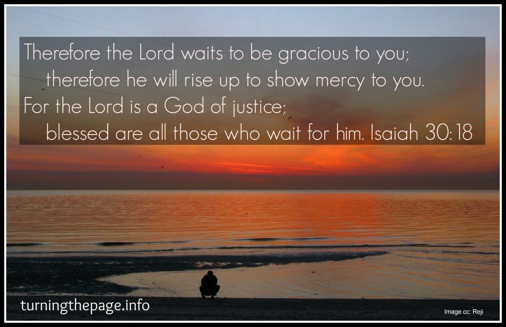 For the Lord is a God of justice